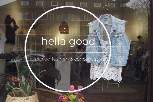 Hella good Schaufenster